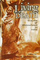 Living Death: Trauma of Widowhood in India